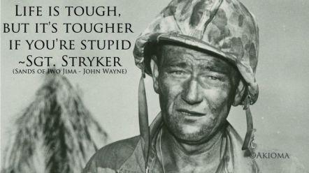 john-wayne-quote-life-is-hard-20-tough